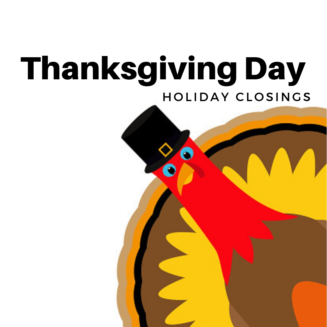 Thanksgiving Day Holiday Closings graphic