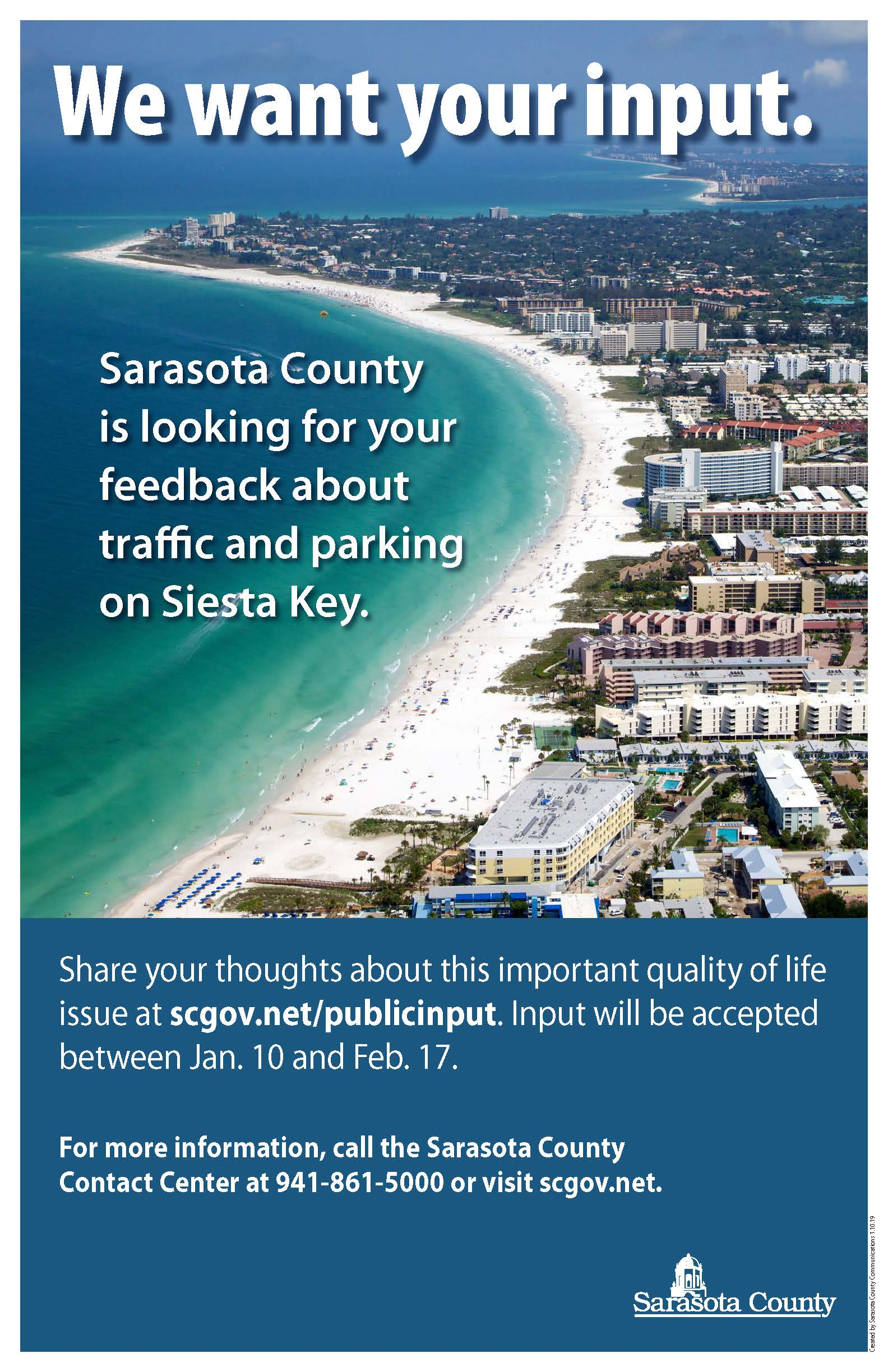 Siesta Key Traffic and Parking Public Input Form Flyer. Input Form online at scgov.net Jan. 10 through Feb. 17